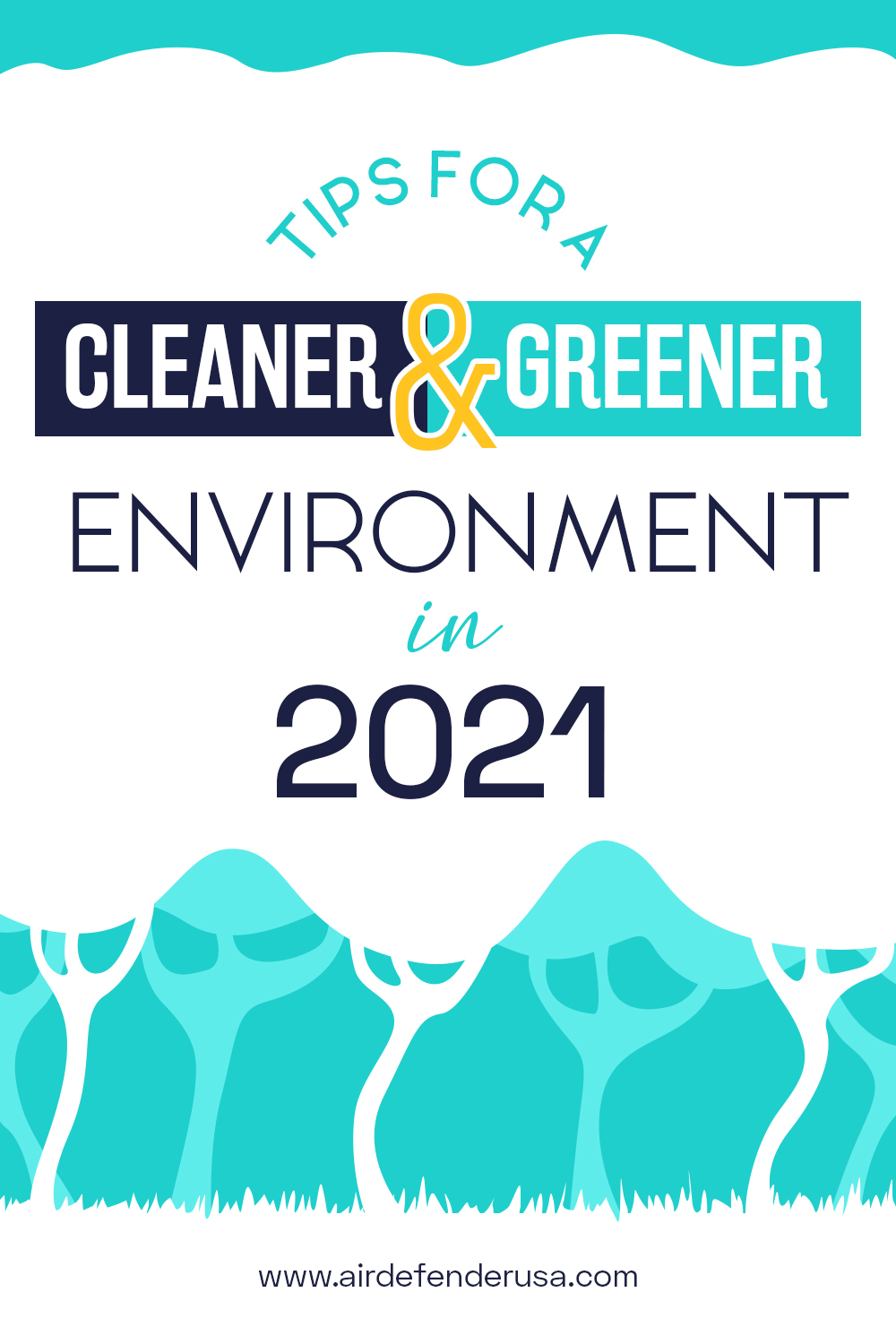 Creating A Cleaner And Greener Environment This 2021