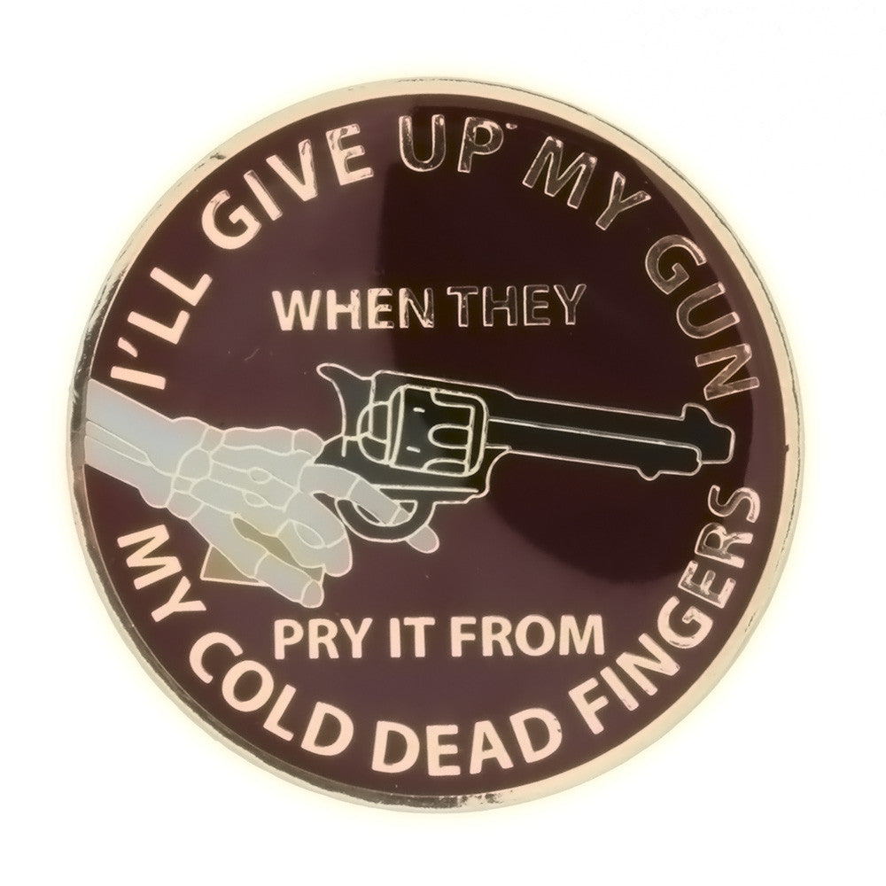 ENAMEL POLITICAL I'LL GIVE UP MY GUN INSERT