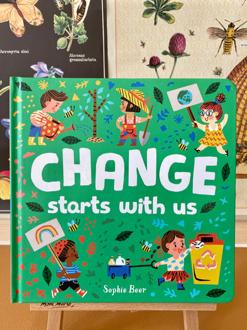 Change Starts with Us by Sophie Beer - Book