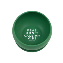 Load image into Gallery viewer, Bella Tunno - Don't Kale My Vibe Wonder Bowl