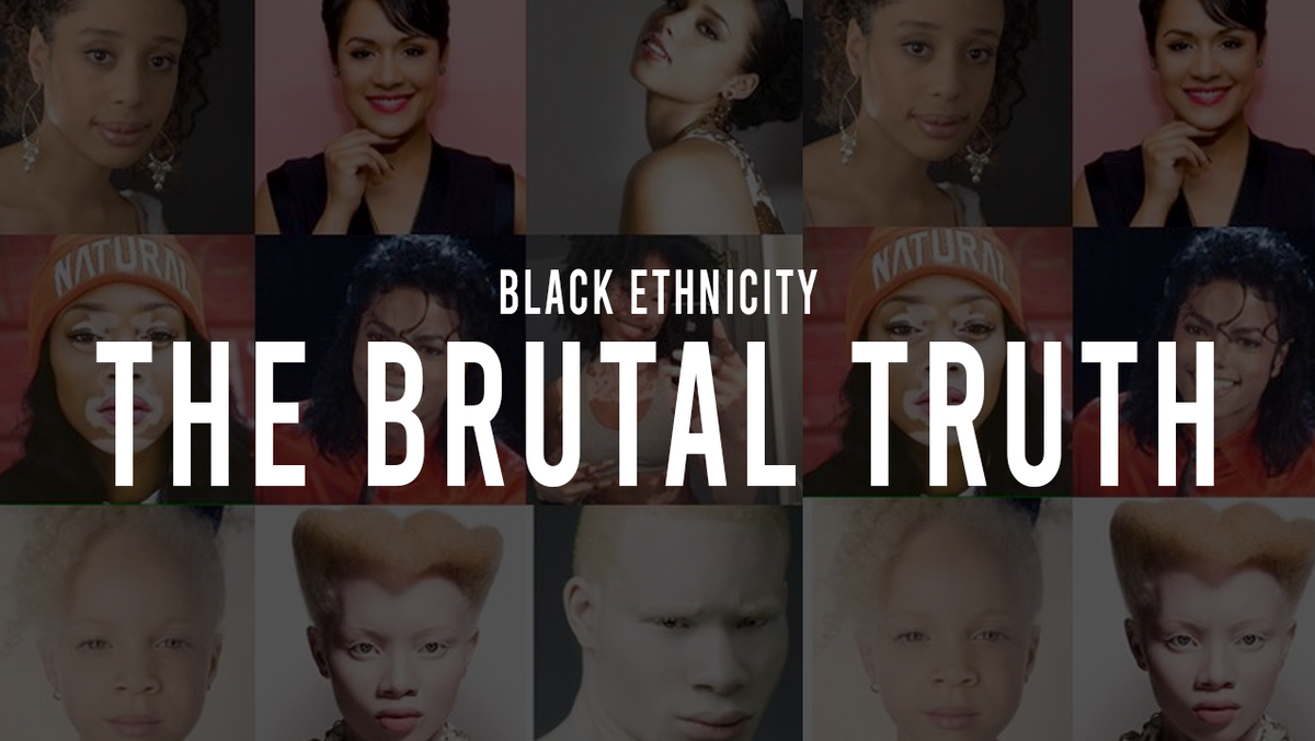 Black Ethnicity: The Brutal Truth - Series Quick Look
