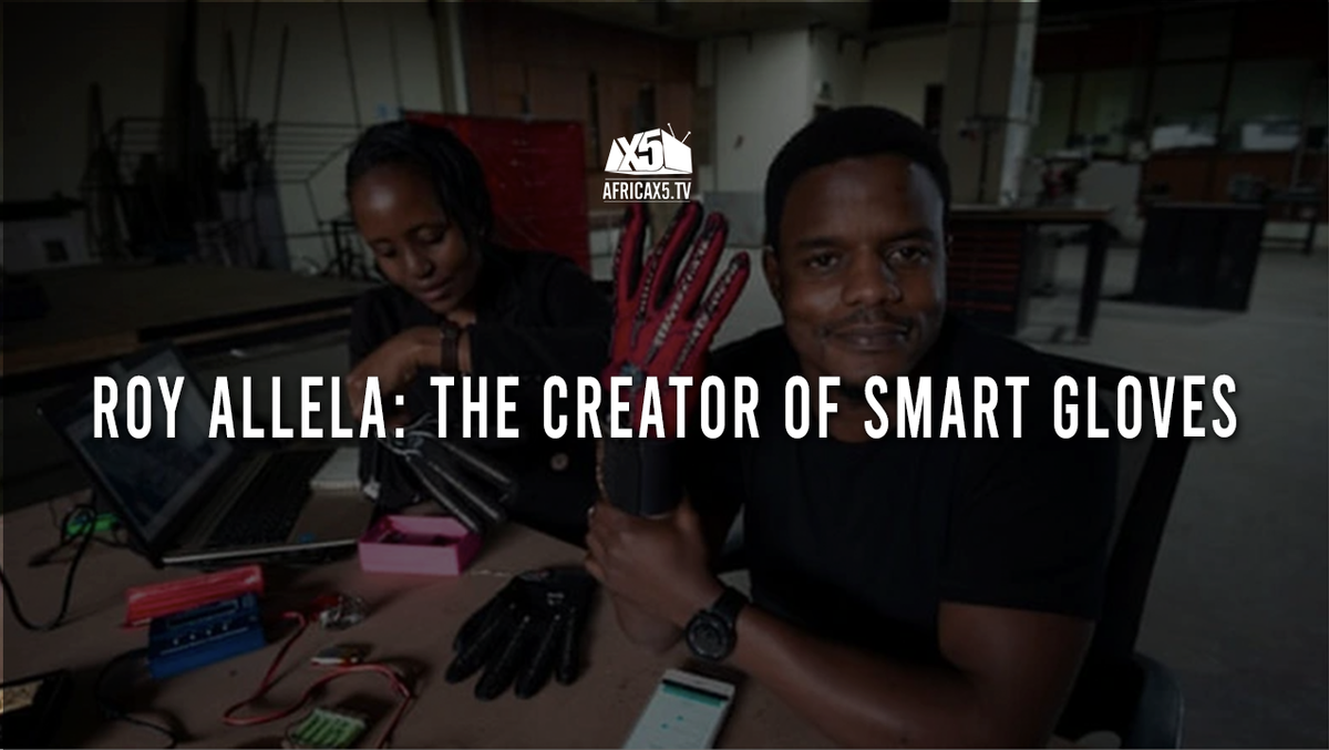 ROY ALLELA: THE CREATOR OF SMART GLOVES