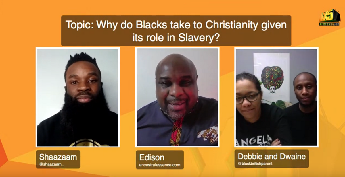 Africax5 Live Discussion on Christianity and its role in Slavery !