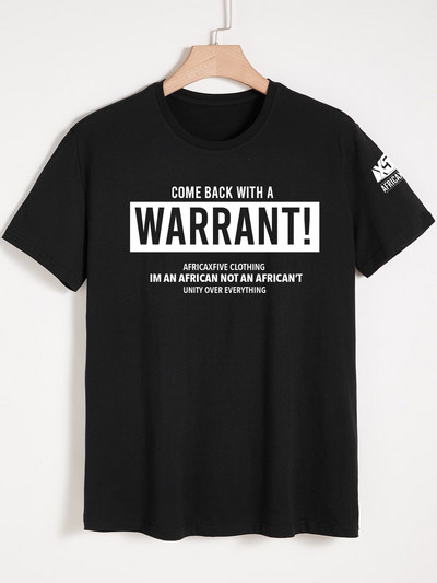 Come back with a Warrant 🐷 T-Shirt (Black)