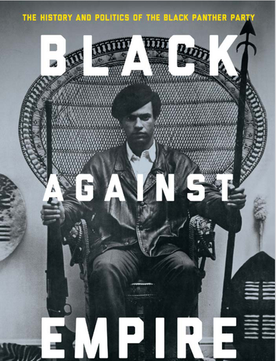 Black against Empire: The History and Politics of the Black Panther Party (EBOOK)