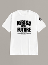 Load image into Gallery viewer, Africa is the Future Tshirt (White)