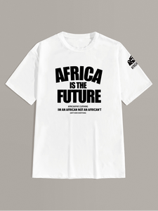 Africa is the Future Tshirt (White)