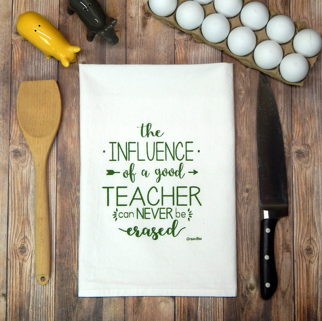 Teacher's Influence Tea Towel