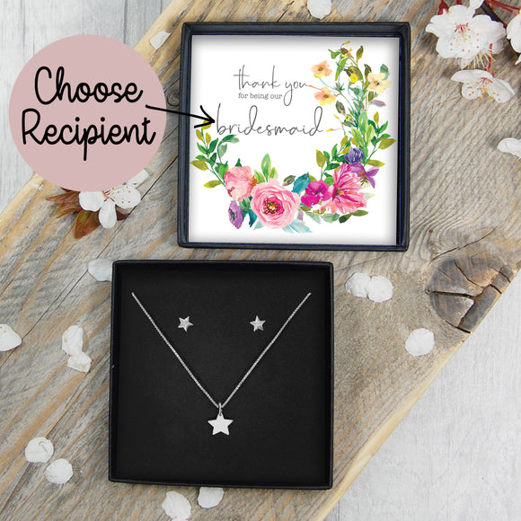 Star Necklace & Earring Set - Thank You For Being Our Bridesmaid / Flower Girl / Maid Of Honour
