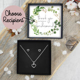 Heart Necklace & Earring Set - Thank You For Being Our Bridesmaid / Flower Girl / Maid Of Honour