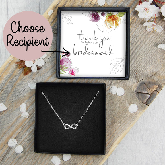 Infinity Necklace - Thank You For Being Our Bridesmaid / Flower Girl / Maid Of Honour