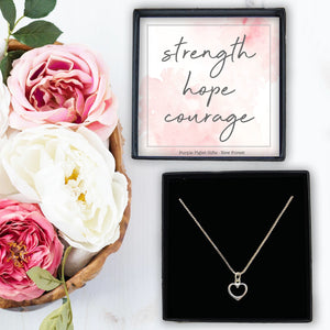 Heart Necklace - Strength Hope Courage