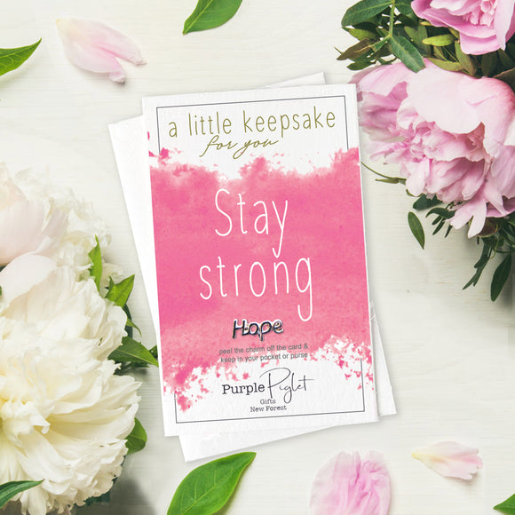 Keepsake Charm - Stay Strong Hope