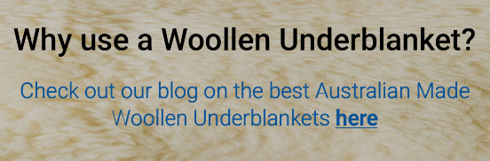 Why use a Woollen Underblankets? Check out our blog on the best Australian Made Wool Underblankets