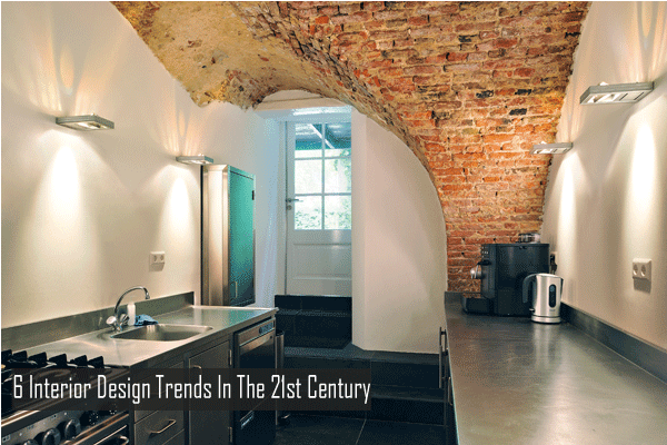 6 Interior Design Trends In The 21st Century
