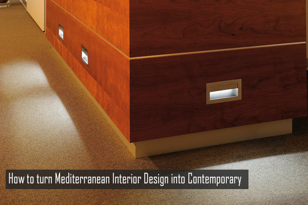 How to turn Mediterranean Interior Design into Contemporary