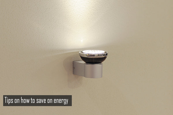 Tips on how to save on energy