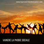 Hypnose MP3 Phobie Sociale - Hypnose Transformation FR