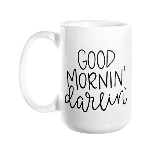 GOOD MORNIN' DARLIN' MUG
