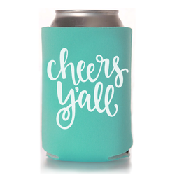 CHEERS Y'ALL KOOZIE - TEAL