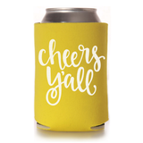 CHEERS Y'ALL KOOZIE - YELLOW