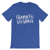 HONEY-DO LIST MAKER T-SHIRT