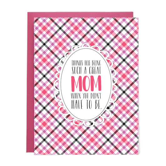 DIDN'T HAVE TO BE MOM PRINTABLE CARD