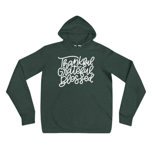 THANKFUL GRATEFUL BLESSED HOODIE