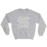 BLESS YOUR HEART SWEATSHIRT