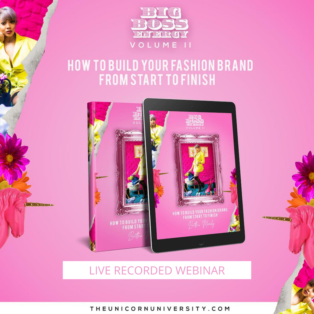 Part 2: How to Build Your Fashion Brand w/Brittni Mealy - Webinar (LIVE RECORDING)