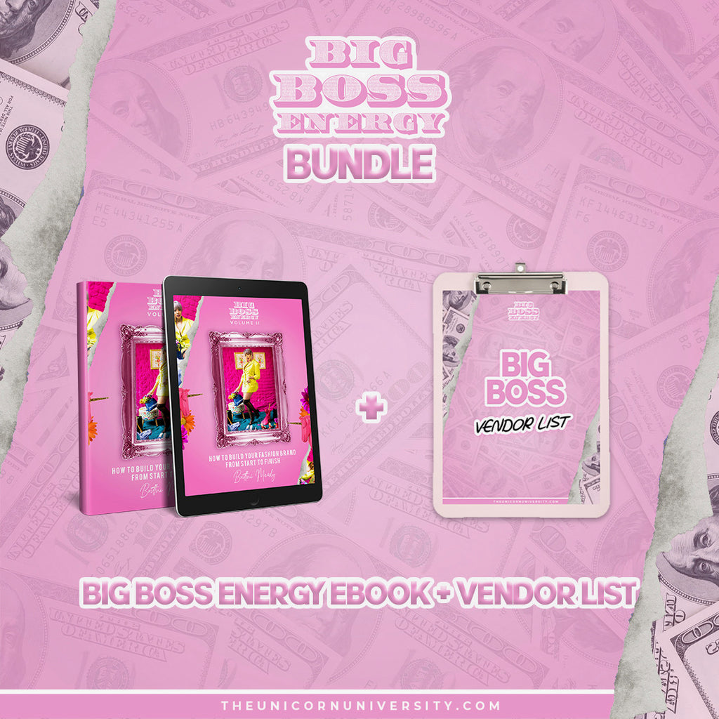 BUNDLE PACK:  Volume 2-Big Boss Energy How to Build Your Fashion Brand  E-Book+ Vendor List