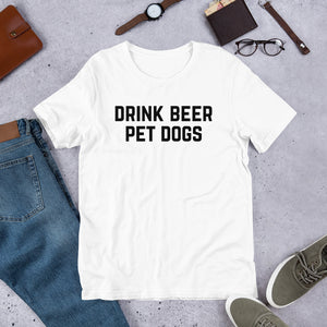 BEN MOORE - Drink Beer Pet Dogs