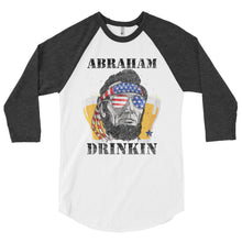 Load image into Gallery viewer, Abraham Drinkin' - 3/4 Sleeve