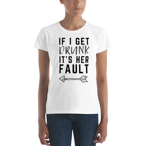 It's Her Fault #1 - Women's Shirt