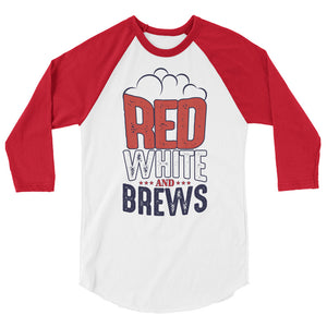 Red, White, & Brews - 3/4 Sleeve