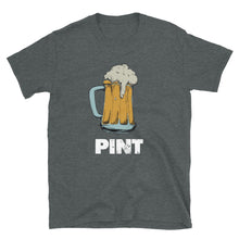 Load image into Gallery viewer, Full Pint - Unisex Shirt
