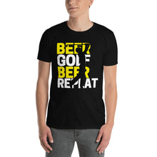 Load image into Gallery viewer, Beer, Golf, Repeat - Unisex Shirt