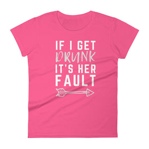 It's Her Fault #2 - Women's Shirt