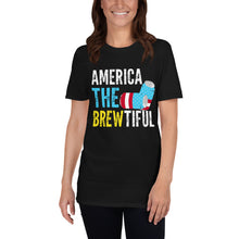 Load image into Gallery viewer, America The Brewtiful - Unisex Shirt
