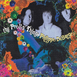 PRETTY THINGS - Philippe Debarge (US Ltd.LP/New)