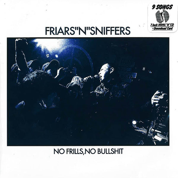 "FRIARS""N""SNIFFERS - No Frills, No Bullshit (CD+7""/New)"