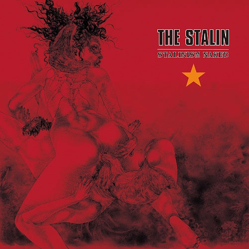 STALIN, THE - Stalinism Naked (Japan Orig.CD/New)