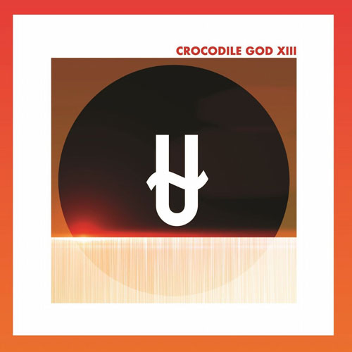 CROCODILE GOD - XIII (CD+特典 CD/NEW)