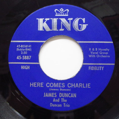 JAMES DUNCAN & THE DUNCAN TRIO - Here Comes Charlie (Orig)