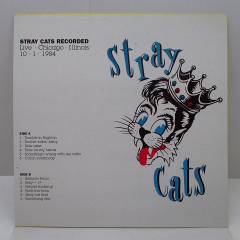 STRAY CATS - Live Chicago Illinois 1984.10.1 (EU Unofficial.LP/Original Lbl.)