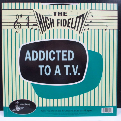 "HIGH FIDELITY, THE (ザ・ハイ・フィデリティ)  - Addicted To A T.V. (UK Orig.12"")"