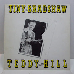 TINY BRADSHAW / TEDDY HILL - Tiny Bradshaw / Teddy Hill (UK Orig.)