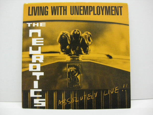 (NEWTOWN) NEUROTICS, THE - Living With Unemployment +2