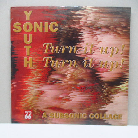 SONIC YOUTH - Turn It Up! Turn It Up! - A Subsonic Collage (Spain Orig.CD)
