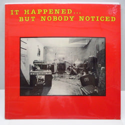 V.A. - It Happened... But Nobody Noticed (US Orig.LP)